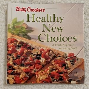 5/$20 Betty Crocker's Healthy New Choices Cookbook